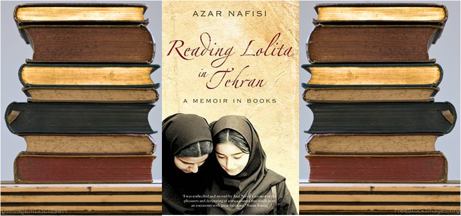 the power of literature against a cruel and oppressive government in reading lolita in tehran by aza Iranian writer azar nafisi has written her last reading lolita in tehran and things i azar nafisi and the subversive power of literature.